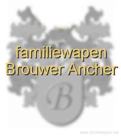 familiewapen Brouwer Ancher