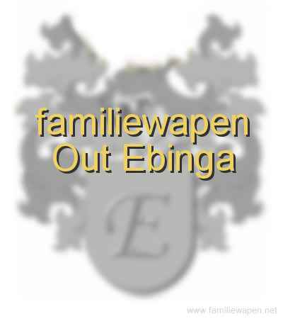 familiewapen Out Ebinga